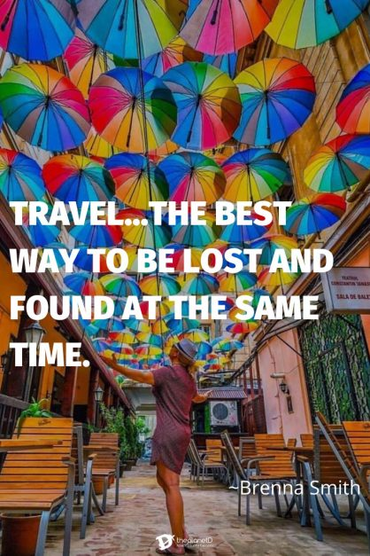 best travel quotes | travel is the best way to get lost and found
