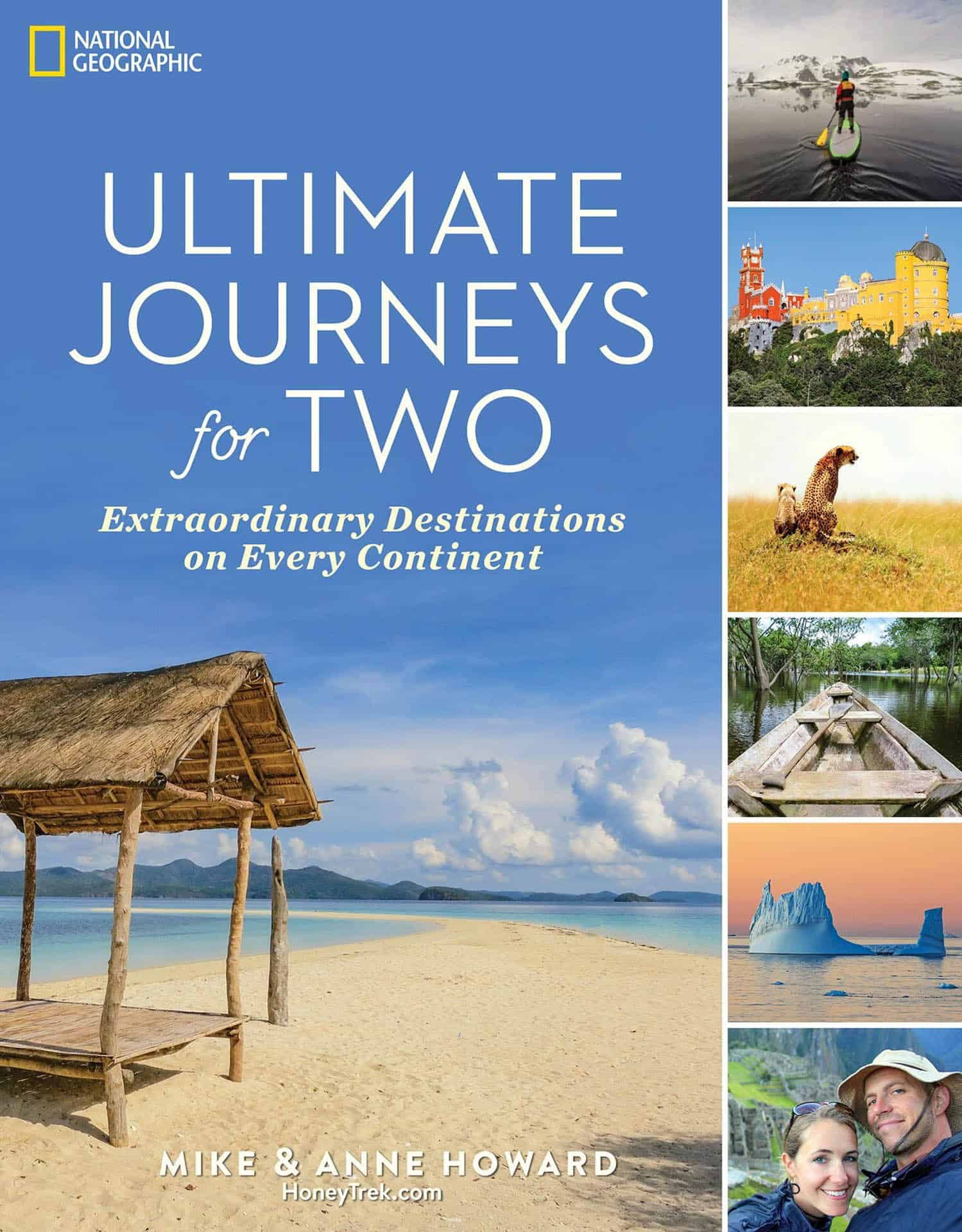 Ultimate Journeys for Two by Mike and Anne Howard