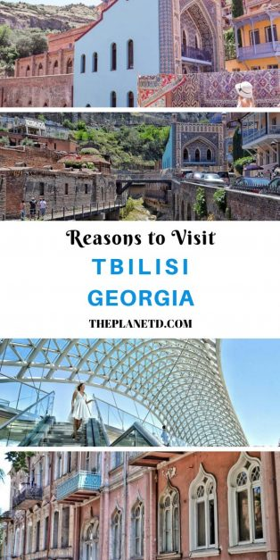Reasons to visit Tbilisi Georgia