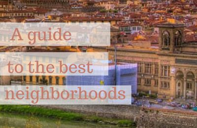 where to stay in florence neighborhood guide