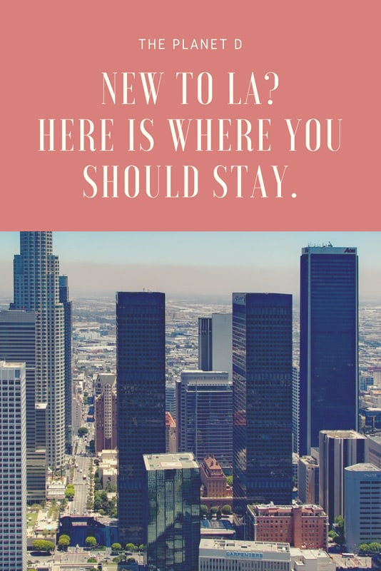 where to stay in la