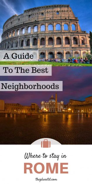 Where to stay in Rome and the best neighborhoods to stay