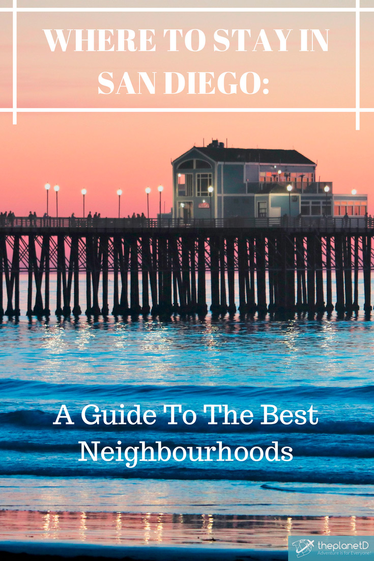 where to stay in San Diego neighbourhoods